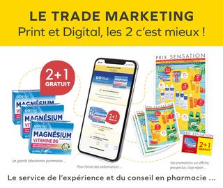 Le Trade Marketing Print et Digital, les 2 c'est mieux ! Le service de l'expérience et du conseil en pharmacie ...